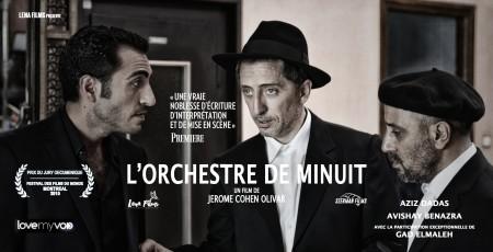 L'ORCHESTRE DE MINUIT (2015) de Jérôme Cohen-Olivar