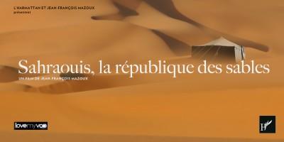 SAHRAOUIS, LA RÉPUBLIQUE DES SABLES (2006) de Jean-François Mazoux