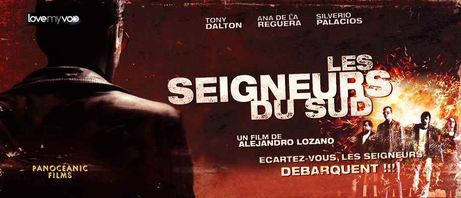 LES SEIGNEURS DU SUD (2011) de Alejandro Lozano