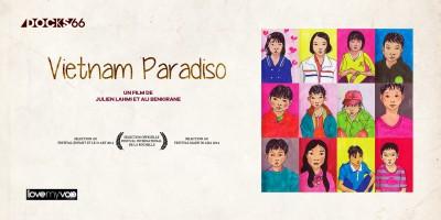 VIETNAM PARADISO (2013) de Julien Lahmi et Ali Benkirane