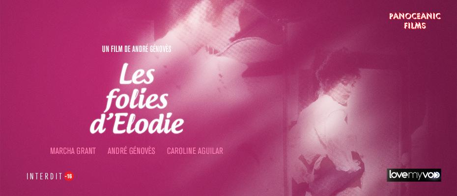 LES FOLIES D'ÉLODIE (1981) de André Génovès