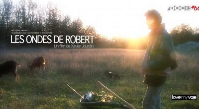 LES ONDES DE ROBERT (2013) de Xavier Jourdin