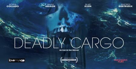 DEADLY CARGO (2003) de Paul Freixas