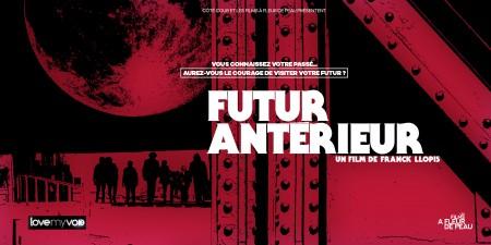 FUTUR ANTÉRIEUR (2016) de Franck Llopis