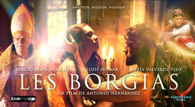 LES BORGIAS (2005) de Antonio Hernandez et Luciano Capozzi