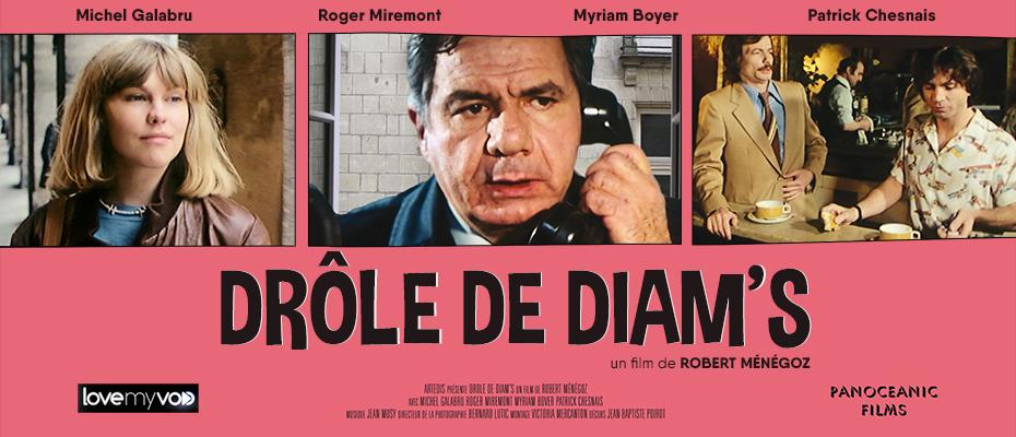 DRÔLES DE DIAM'S – LAISSE-MOI REVER (1979) de Robert Menegoz