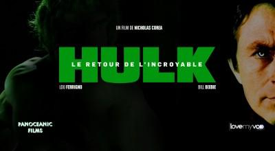 LE RETOUR DE L'INCROYABLE HULK (2013) de Bill Bixby et Nicholas Corea