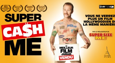 SUPER CA$H ME (2016) de Morgan Spurlock