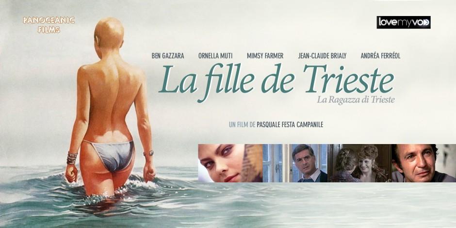 LA FILLE DE TRIESTE (1982) de Pasquale Festa Campanile