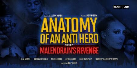 ANATOMY OF AN ANTI HERO 2 (2017) de Meosha Bean