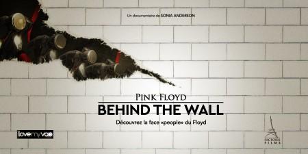 PINK FLOYD : BEHIND THE WALL (2011) de Sonia Anderson