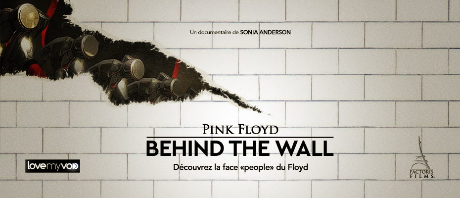 PINK FLOYD : BEHIND THE WALL (2011) de Sonia Anderson