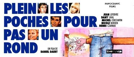 PLEIN LES POCHES POUR PAS UN ROND (1978) de Daniel Daert