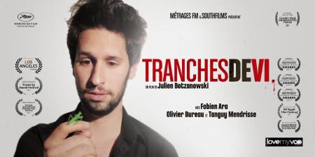 TRANCHES DE VI (2016) de Julien Botzanowski