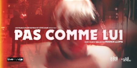 PAS COMME LUI (2017) de Franck Llopis