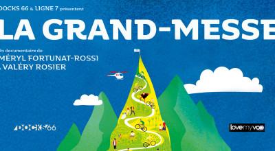 LA GRAND-MESSE (2019) de Méryl Fortunat-Rossi et Valéry Rosier