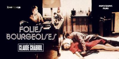 FOLIES BOURGEOISES (1976) de Claude Chabrol