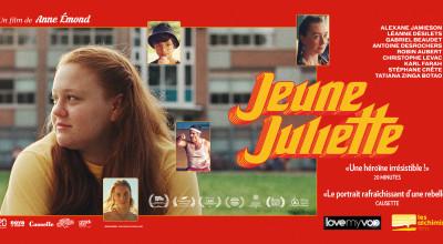 JEUNE JULIETTE (2019) de Anne Émond