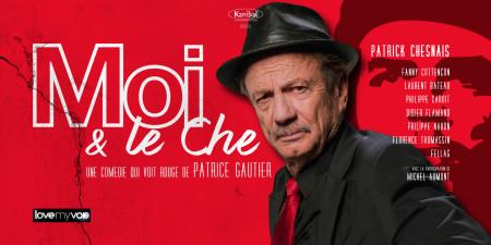MOI ET LE CHE (2018) de Patrice Gautier