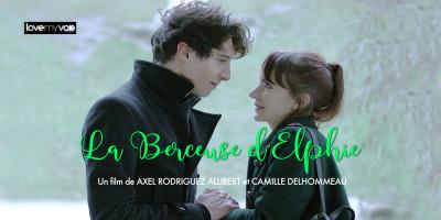 LA BERCEUSE D'ELPHIE (2019) de Axel Rodriguez-Allibert et Camille Delhommeau