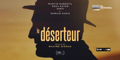 LE DÉSERTEUR (2019) de Maxime Giroux
