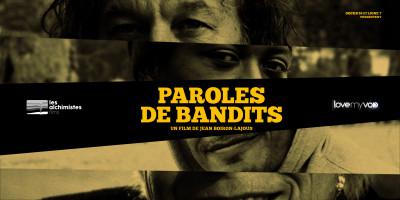 PAROLES DE BANDITS (2019) de Jean Boiron-Lajous
