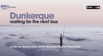 DUNKERQUE, WAITING FOR THE NEXT BUS (2019) de Yannick Dela, Lucille Mikaelian et Quentin Boyer-Villet