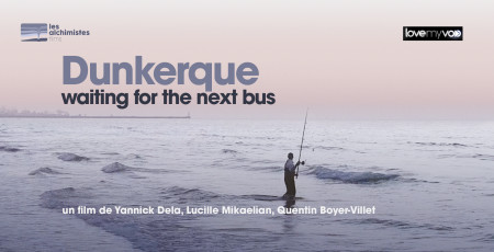 DUNKERQUE, WAITING FOR THE NEXT BUS (2019) de Yannick Dela, Lucille Mikaelian et Quentin Boyer-Villet