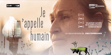 JE M'APPELLE HUMAIN (2020) de Kim O'Bomsawin